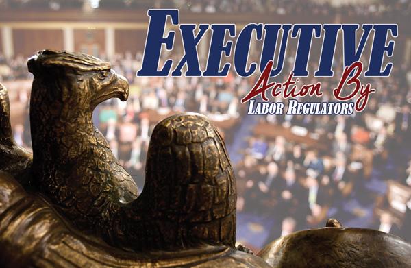 Exec_Action_Labor_Regulators